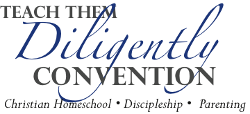 Teach Them Diligently Convention