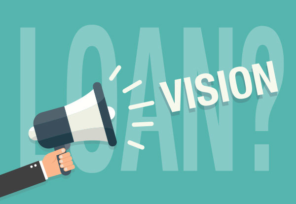Should you get a loan to help fund your vision?