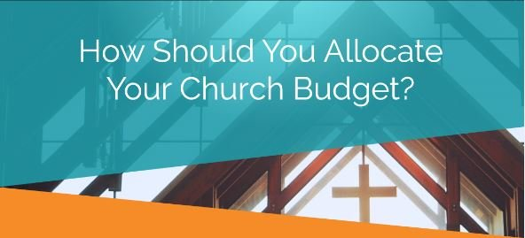 Infographic: How Should you Allocate your Church Budget?