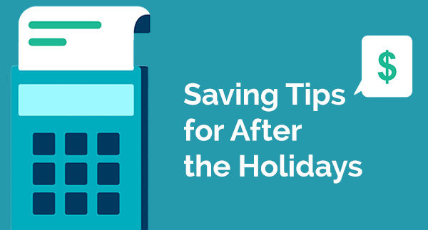 Top Money-Saving Tips for After the Holidays